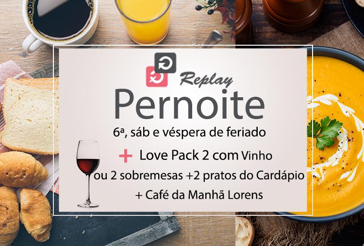 Pernoites Love Pack no Replay! Opções com hidro, ofurô ou piscina!